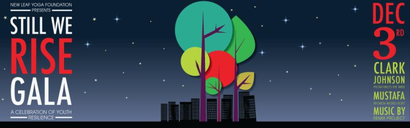 New Leaf Yoga Foundation's Still We Rise Gala