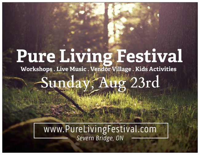 The 2nd Annual Pure Living Festival