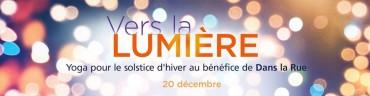 INTO THE LIGHT | VERS LA LUMIÈRE – Yoga Fundraiser for Dans la Rue
