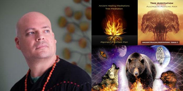 Ancient Healing Meditations by Algonquin Medicine Man (Pete Bernard)
