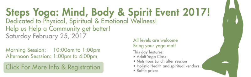 Steps Yoga: Mind, Body & Spirit Event 2017!